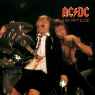 AC/DC – IF YOU WANT BLOOD YOU'VE