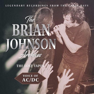 AC/DC – THE BRIAN JOHNSON ARCHIVES