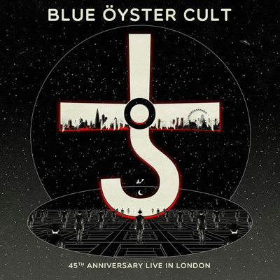 BLUE OYSTER CULT - 45TH ANNIVERSARY - LIVE IN LONDON