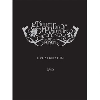 BULLET FOR MY VALENTINE – POISON AT BRIXTON