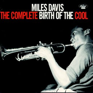 MILES DAVIS – THE COMPLETE BIRTH OF THE COOL
