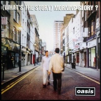 OASIS – WHAT'S THE STORY MORNING GLORY?