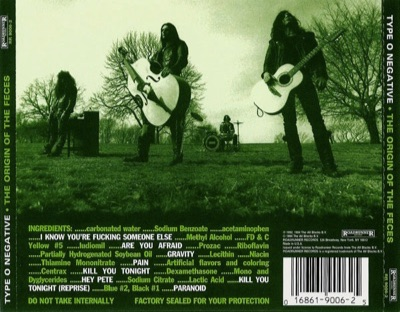 TYPE O NEGATIVE – THE ORIGIN OF THE FECES