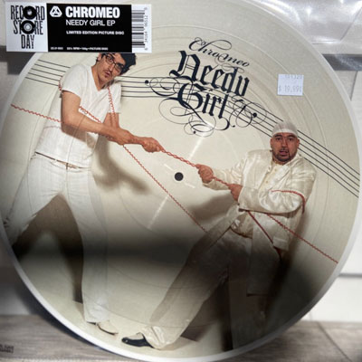 CHROMEO NEEDY GIRL (RECORD STORE DAY RELEASE)